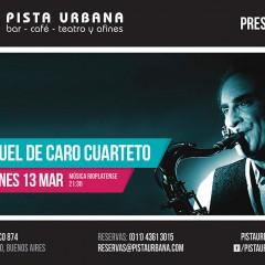"""Miguel De Caro cuarteto presenta: """"Saxo Rioplatense"""""""